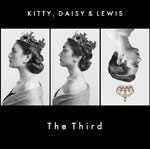 Kitty, Daisy & Lewis - The Third